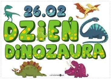 Dzień dinozaura – 26.02.2021r.